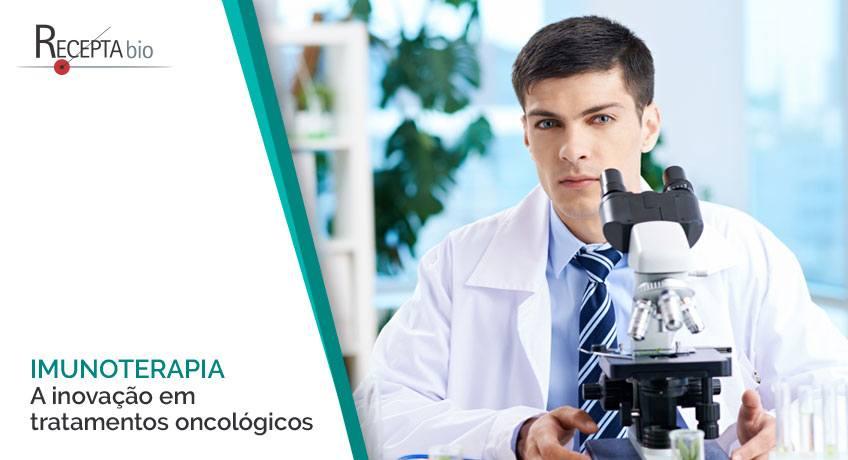 Imunoterapia: a inovação em tratamentos oncológicos.